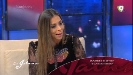 Entrevista Muy Especial Con Lourdes Stephen – Con Jatnna