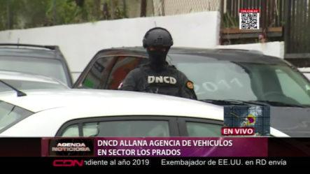 DNCD Realiza Allanamiento A Agencia De Vehículos En Sector Los Prados
