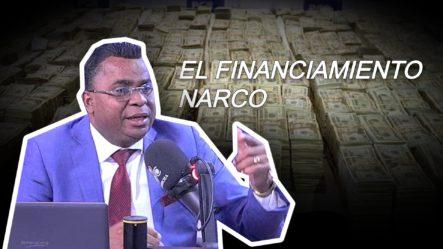 El Financiamiento Narco Para Partidos Políticos A La Vista