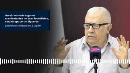 Álvaro Arvelo Advierte Que Algunos Manifestantes No Eran Leonelistas, Sino Un Grupo De 'tigueres'