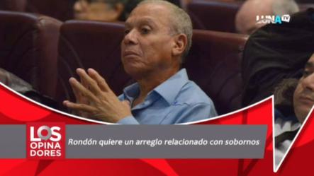 Rondón Quiere Un Arreglo Relacionado Con Sobornos
