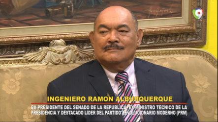 Entrevista Al Ing. Ramón Alburquerque