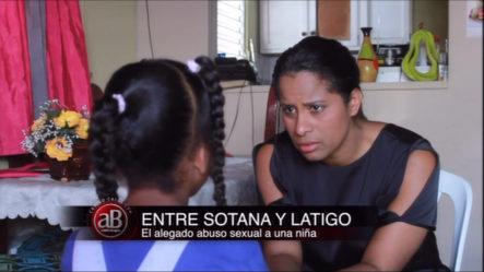 Entre Sotana Y Látigo: El Alegado Abuso Sexual A Una Niña