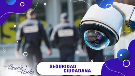 Lic. Wilfredo Mores Sobre La Seguridad Ciudadana | Buena Noche