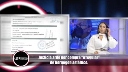 """Justicia Arde Por Compra """"irregular"""" De Hormigón Asfáltico"""