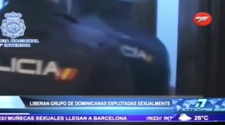 Liberan A Un Grupo De Dominicanas Que Eran Explotadas Sexualmente En España