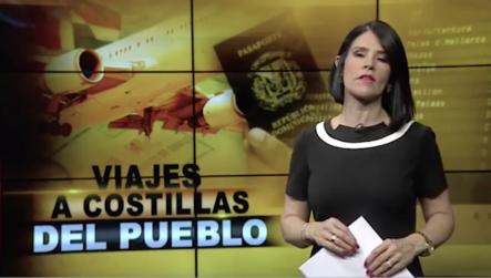 El Informe: Los Viajes A Costillas Del Pueblo
