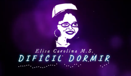 Elisa Carolina MS – Difícil Dormir (Lyric Video)  #DomingoDeTalento