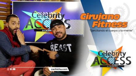 Ejercitando El Cuerpo Y La Mente Con Cirujano Fitness Junto A Adalberto Crespo   Celebrity Access