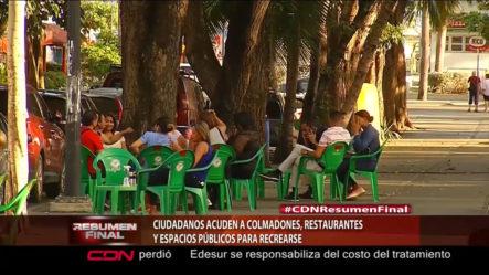 Ciudadanos Acuden A Colmados, Restaurantes Y Espacios Públicos Para Recrearse