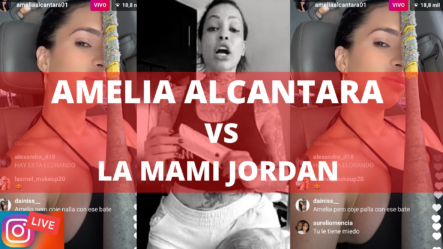 (PELEA) Amelia Alcantara Rumbo A Plaza De La Bandera La Mami Jordan Esperando Por Ella | Brechan2