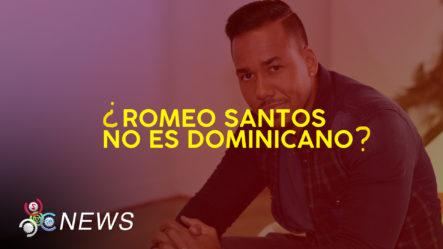¿Cuál Es La Verdadera Nacionalidad De Romeo Santos?