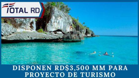 Disponen RD$3,500 MM Para Proyecto De Turismo De Conservación En Pedernales