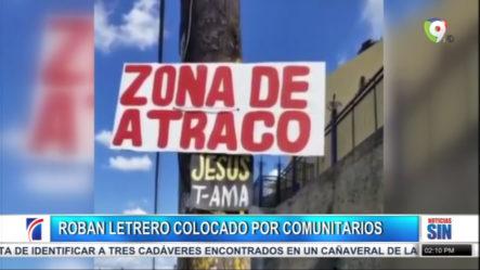 """¡INCREIBLE! Colocan Un Letrero Que Decía """"Zona De Atracos"""" Y Adivina Lo Que Pasó"""