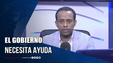 Federico Castillo: El Gobierno Necesita Ayuda   Tu Tarde