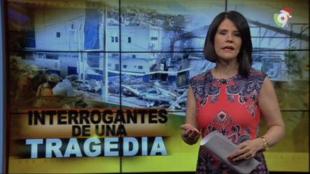 Interrogantes De Una Tragedia – El Informe Con Alicia Ortega