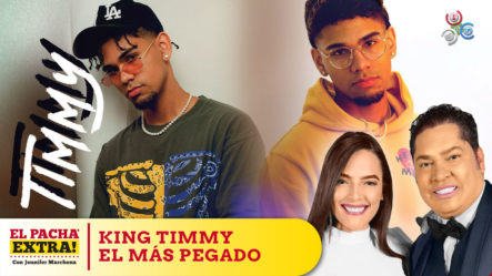 Pachá Habla Del Nuevo Gran Fenómeno De La Música Urbana King Timmy | Pacha Extra