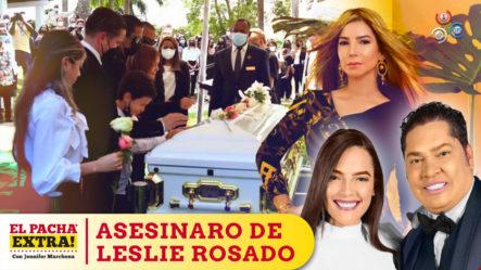 El Pachá Con Todas Las Reacciones Por El Asesinato De Leslie- Su Padre, Su Hija Y El Motorista | El Pachá Extra