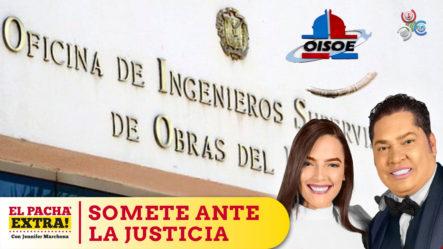 Somete Ante La Justicia A Jose Florencio Y Ildenis Florencio Por El Desfalco De 10 Mil Millones Pesos En OISOE   El Pachá Extra