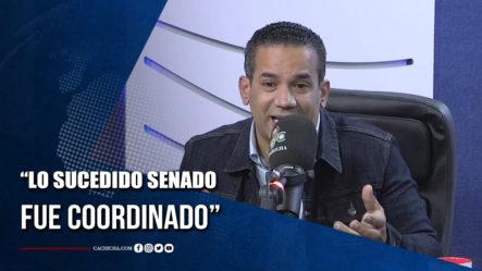 Emilio López Afirma Que Lo Sucedido En El Senado Con Faride Fue Coordinado