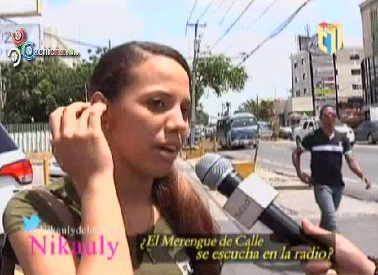 Encuesta: ¿El Merengue De Calle Se Escucha En La Radio? @ArribacoNikauly @Rolf_02 #Video