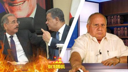 Dr. Fadul Dice: Fiscales, Hay Que Meter Preso A Leonel Y Danilo