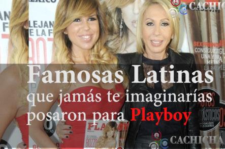 Famosas Latinas Que Jamás Te Imaginarías Posaron ParaPLAYBOY