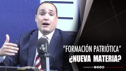 """La """"Formación Patriótica"""" ¿nueva Materia?"""