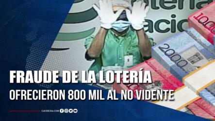 Fraude De La Lotería Ofrecieron 800 Mil Al No Vidente   Tu Tarde
