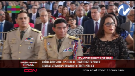 Cáceres Hace Historia Al Ser El Primer General Activo Enviado A Prisión