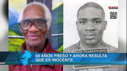 68 Años Preso Y Ahora Resulta Que Es Inocente