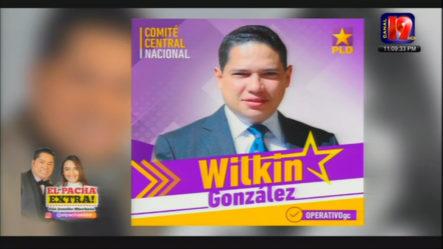 El Pacha Extra En Apoyo Total A Wilkin Gonzales Y José Dario  Para El Comité Central