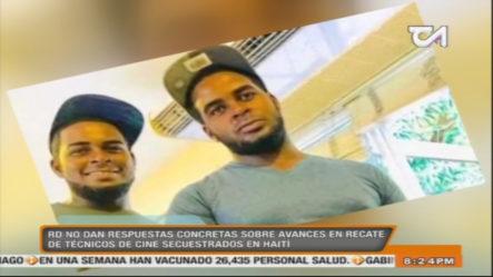 A Casi Una Semana Del Secuestro De Los Dominicanos En Haití No Hay Respuestas Concretas