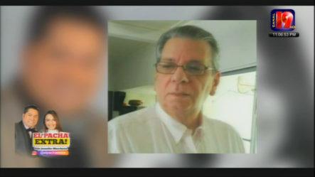 El Pachá Lamenta El Fallecimiento Del Padre De Hugo Beras