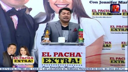 """El Pacha: """"Con Medida De Coerción Gana El Evangelio Porque Se Desenmascararon Los Demonios"""""""