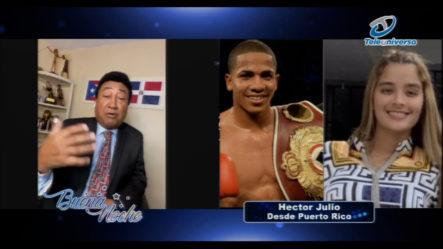 Héctor Julio Y Su Reporte Desde Puerto Rico | Buena Noche