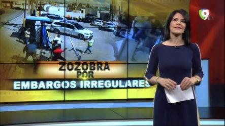 El Informe Con Alicia Ortega: Zozobra Por Embargos Irregulares