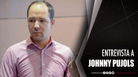 Entrevista Al Aspirante Al Comité Central PLD Johnny Pujols
