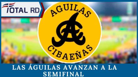 Las Águilas Avanzan A La Semifinal Con Triunfo Ante Las Estrellas Orientales
