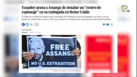 """Ecuador Acusa A Assange De Instalar Un """"Centro De Espionaje"""" En Su Embajada En Reino Unido"""