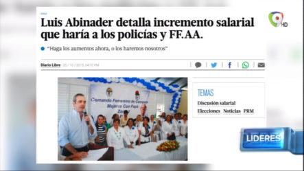 Luis Abinader Detalla Incremento Salarial Que Haría A Los Policías Y FF.AA.