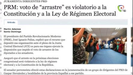 """PRM: Voto De """"arrastre"""" Es Violatorio A La Constitución Y A La Ley De Régimen Electoral"""
