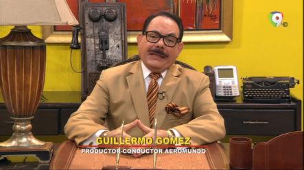 """""""Aerolínea"""" El Comentario De Guillermo Gómez"""