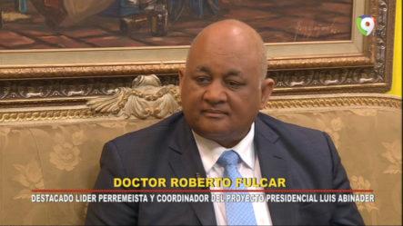 Entrevista Al Dr. Roberto Fulcar