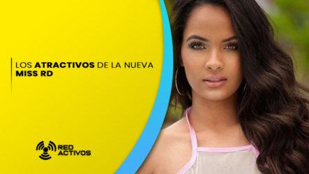 Los Atractivos De La Nueva Miss De R.D.