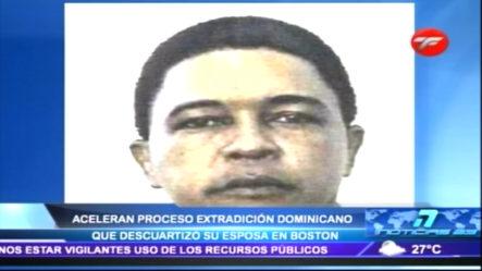 Aceleran Proceso Extradición Dominicano Descuartizo A Su Esposa En Boston
