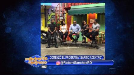 "Robert Sánchez: Comenzó El Programa ""Barrio Adentro"""