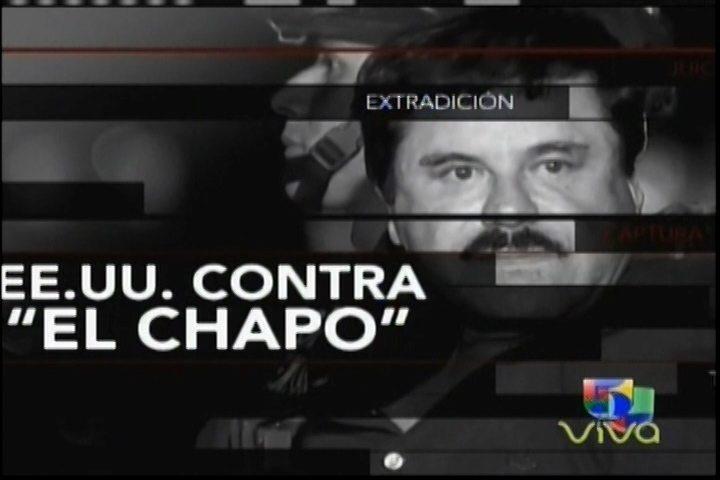 """Este Podría Ser El Juicio Del Siglo, EE.UU. Contra """"El Chapo;"""" En El Radar"""