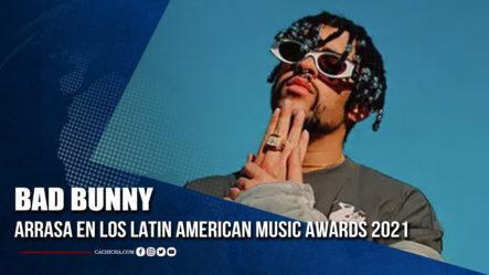 Bad Bunny Arrasa En Los Latin American Music Awards 2021 | Tu Tarde