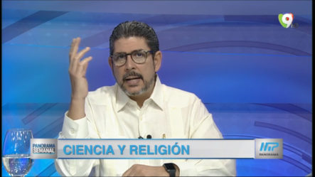Panorama Semanal: Ciencia Y Religión